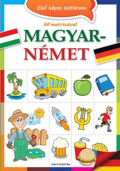 Első képes szótáram - Magyar-német - 60 matricával